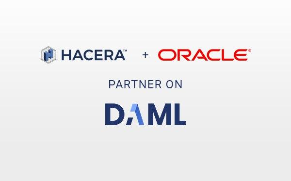 HACERA and Oracle Collaborate for DAML Support on Oracle Blockchain